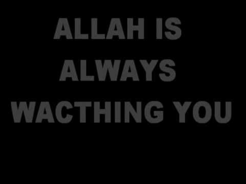 Allah is always Watching You