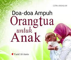 Kumpulan-Doa-Baik-Orang-Tua-Untuk-Anak